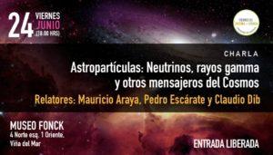 """Charla """"Astropartículas: Neutrinos, rayos gamma y otros mensajeros del Cosmos"""""""