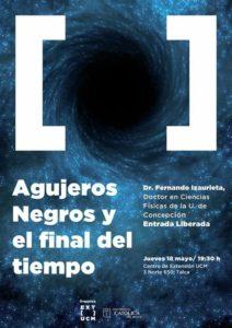 """Charla """"Agujeros Negros y el Final del Tiempo"""""""