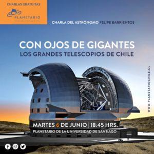 """Charla """"Con Ojos de Gigantes. Los grandes telescopios de Chile"""""""